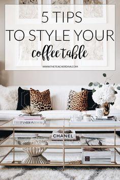 How To Style a Coffee Table | The Teacher Diva | Bloglovin'