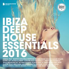 Ibiza Deep House Essentials 2016 (Deluxe Version) » Minimal Freaks