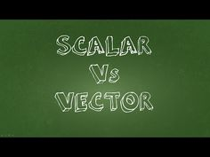 Scalar and Vector Measurements - A simple tutorial answering: what are t...