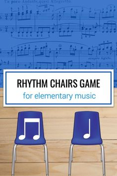 Rhythm Chairs Game for the Elementary Music Classroom