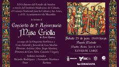 Este sábado gran Concierto de Música Sacra, Misa Criolla de Ariel Ramírez, a cargo de la Orquesta Sinfónica y Coro Infantil y Juvenil de Los Mochis. Sábado 29 de junio de 2013, 18:00 horas. Plaza Machado. Entrada libre. Mazatlán, Sinaloa.
