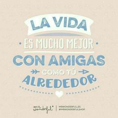 ¿A qué compañera de risas le dedicas este viral? Life is much better with friends like you around. How about dedicating today's viral message to your accomplice in fun? Best Friens, Morning Messages, Best Friends Forever, More Than Words, Spanish Quotes, Album, Friendship Quotes, Best Quotes, I Am Awesome