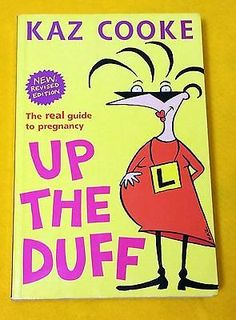Find Up the Duff Kaz Cooke NEW EDITION very good used cond paperback FREE AUS POST! in the Books, Magazines, Non-Fiction Books category on eBay Australia.