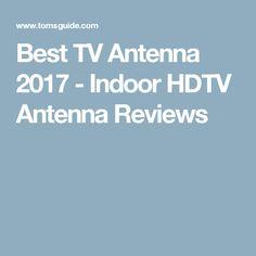 Best TV Antenna 2017 - Indoor HDTV Antenna Reviews