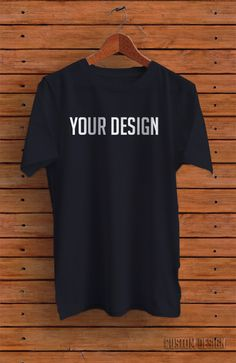 Your Desighn T-Shirt This t-shirt is Made To Order, one by one printed so we can control the quality. Tshirt Mockup Free, Design Kaos, Foto Instagram, Custom T, Mens Tees, Shirt Style, Shirt Designs, Android Apps, T Shirt Design Template
