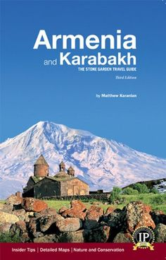Armenia and Karabakh: The Stone Garden Travel « LibraryUserGroup.com – The Library of Library User Group