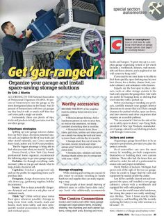 Thinking about transforming your garage from a catch-all to an organized storage space with room for all of your tools, treasures, and toys? Barry Izsak offers tips for shopping for storage solutions. The Costco Connection - April 2014 - Page