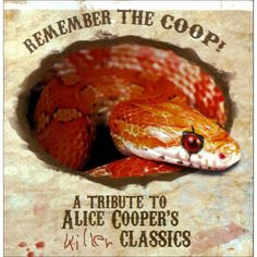 Remember the Coop! A Tribute to Alice Cooper's Killer Classics