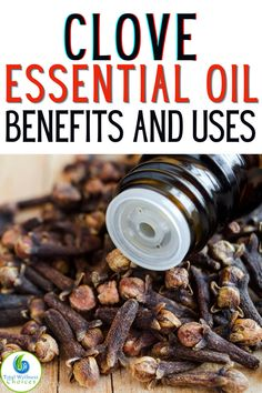 Essential Oil For Cuts, Clove Essential Oil, Essential Oil Blends, Clove Oil Benefits, Oral Health, Remedies, Essentials, Olive Oils, Change