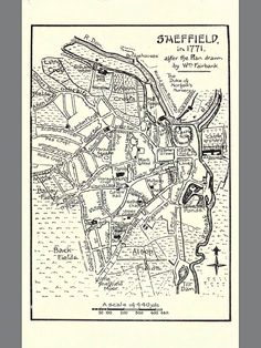 The Zen Bruiser — Map of Sheffield 1771 South Yorkshire, Yorkshire England, Sheffield Map, Sheffield Steel, Sheffield Wednesday, Barnsley, Local History, Antique Maps, Cartography