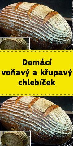 Domácí voňavý a křupavý chlebíček