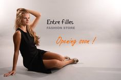 Entre filles Fashion Store  Opening soon!