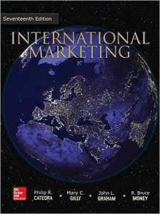 International Marketing 17th Edition Solutions Manual by Philip Cateora, John Graham, Mary Gilly free download sample pdf - Solutions Manual, Answer Keys, Test Bank