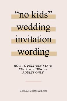 No Kids Wedding Invitation Wording