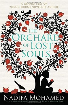 The Orchard of Lost Souls by Nadifa Mohamed http://www.amazon.co.uk/dp/1471115283/ref=cm_sw_r_pi_dp_84b6ub1QGRCWY - 21/2/2015 - Book by an author I have never read - Lynette /