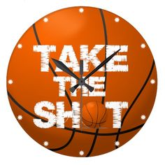 Take the Shot Basketball Large Clock Big Clocks, Large Clock, Wall Clocks, Hand Coloring, All The Colors, Shots, Basketball, Typography, Colours