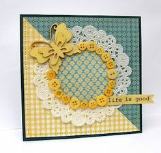 "Buttons, Paper Doily, Butterfly & Scrapbook Paper ~ and SRM Sticker saying ""Life is Good"". Thanks Jan Tatomir for this beauty. Cute Cards, Diy Cards, Your Cards, Button Cards, Paper Doilies, Butterfly Cards, Card Tags, Creative Cards, Scrapbook Cards"