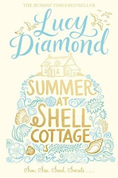 Summer at Shell Cottage by Lucy Diamond, http://www.amazon.co.uk/dp/B00SN938SG/ref=cm_sw_r_pi_dp_4yN0vb0NKHCBB