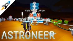 ASTRONEER - Getting lithium the easy way (E10) Astroneer Update 0.6.8