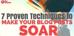 7 Techniques To Make Your Blog Posts Soar #blog #blogging