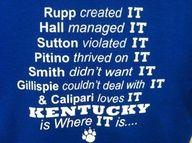 Kentucky is Where IT is....