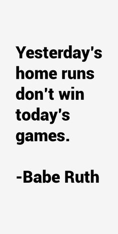 26 most famous Babe Ruth quotes and sayings. These are the first 10 quotes we have for him. He was an American athlete who passed away on 16 August. Babe Ruth Quotes, Life Quotes Love, Great Quotes, Quotes To Live By, Amazing Quotes, Softball Quotes, Sport Quotes, Famous Baseball Quotes, Senior Quotes