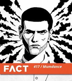 Mumdance - FACT Mix 417