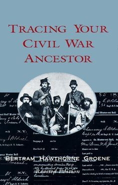 Tracing Your Civil War Ancestor by Bertram H. Groene. $16.95. Publication: February 1, 1995. Publisher: John F. Blair Publisher; 4 Revised edition (February 1, 1995). 130 pages