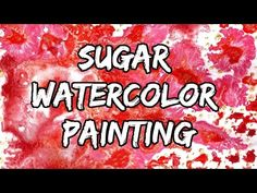 Ivy Lily Crafts: Sugar Watercolor Painting | Sokerimaalaus