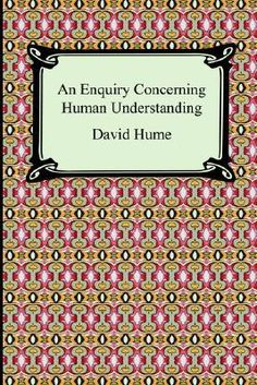 enquiry essay first human hume reading understanding Reading hume on human understanding: essays on the first enquiry  your reading intentions are private to you and will not be shown to other users.