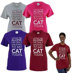 Only Speaking To My Cat! T-Shirt http://fave.co/2swqVKm
