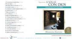 1 HORA MUSICA CON HERMANA GLENDA 1 - A SOLAS CON DIOS ( OFICIAL) - YouTube