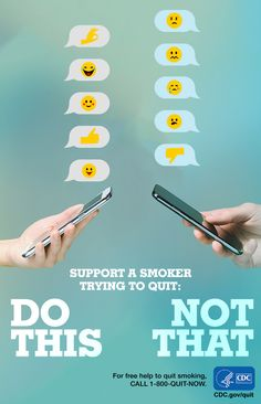 Ever think about the impact an emoji can have on someone who is quitting smoking? Not many people do. You can help someone quit smoking. For free help: 1-800-QUIT-NOW. #quitsmoking