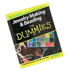"""Jewelry Making & Beading for Dummies"" by Heather Dismore and Tammy Powley."