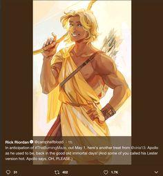 I now dislike virus for making Apollo hot I wanted him to be ugly Rick Riordan Series, Rick Riordan Books, Solangelo, Percabeth, Oncle Rick, Trials Of Apollo, Percy Jackson Fandom, Heroes Of Olympus, Greek Mythology