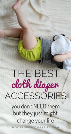 The BEST Cloth Diaper Accessories That You Don't Need (But May Just Change Your Life)