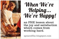 A Year of FHE: 2012 - Wk 15: Hard Work