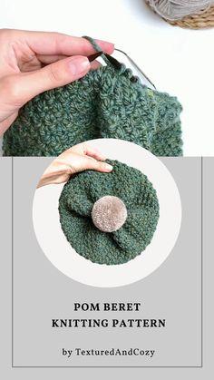 Easy knitting pattern. Pom pom beret. Slouchy beret with pom. Printable PDF + Full video tutorial Quick Knitting Projects, Easy Knitting Patterns, Knitting Stitches, Crochet Patterns, Knitting Ideas, Crochet Baby Hats, Knitted Hats, Knit Crochet, Lion Brand
