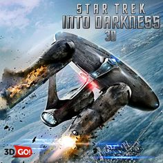 Star Trek: Into Darkness in  3DGO!