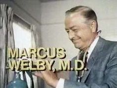 Marcus Welby, M.D.  The best!  Especially with heart-throb, James Brolin, who played the role of Steve Kiley, the associate doctor/intern... Oh my stars!! (or should that comment be served for Bewitched?)