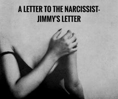 A Letter to the Narcissist - No. 66 - HG Tudor - Knowing The Narcissist - The World's Resource About Narcissism Narcissistic Behavior, Narcissistic Abuse Recovery, Narcissistic Sociopath, Narcissistic Personality Disorder, Ptsd Recovery, Narcissistic People, Narcissist Quotes, Abuse Quotes, Narcissist Friend