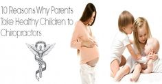 10 Reasons Why Parents Take Healthy Children to Chiropractors | El Paso Back Clinic | Call 915-850-0900