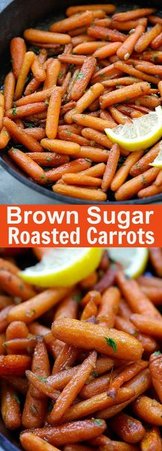 Brown Sugar Roasted Carrots - the sweetest, most tender and buttery roasted carrots recipe ever! Five ingredients and 10 mins active time. Baby Carrot Recipes, Yummy Recipes, Side Dish Recipes, Vegetable Recipes, Dinner Recipes, Cooking Recipes, Healthy Recipes, Recipies, Brown Sugar Roasted Carrots