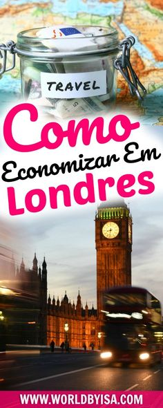 Como Economizar em Londres - World By Isa