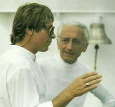 Two wonderful men. Miss them both! John Denver & Jacques Cousteau