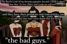 But mostly because I'm fire nation. (Although, Azula is still a psychopath.)