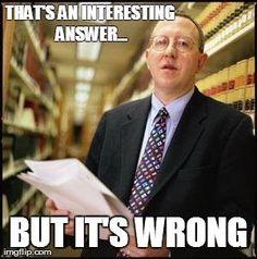 Law school prof sayings