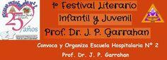 1º Festival Literario Infantil y Juvenil Prof. Dr. J. P. Garrahan - Buenos Aires