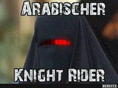 Arabischer Knight Rider. | Lustige Bilder, Sprüche, Witze, echt lustig