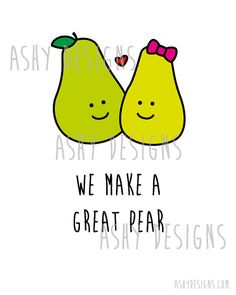 We Make a Great Pear Wedding Anniversary by AshyDesigns on Etsy